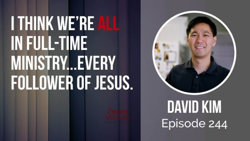Engaging Missions Podcast Episode #244